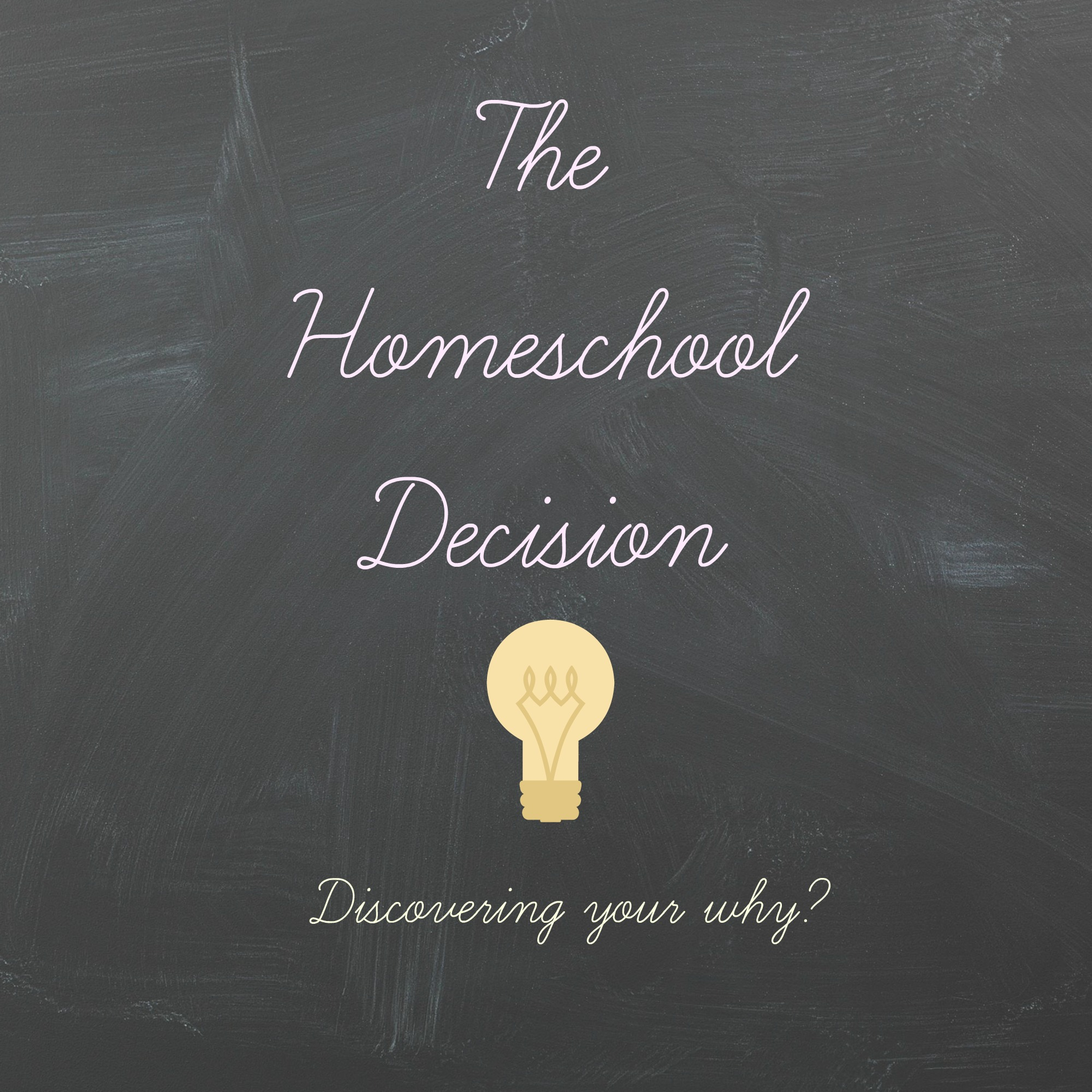 The Homeschool Decision