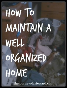 how to maintain a well organized home