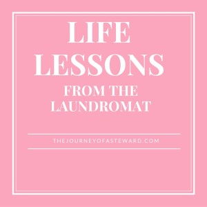 Life Lessons from the Laundromat