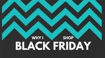 Why I Shop Black Friday (and Thanksgiving too)