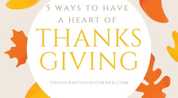 5 Ways to Have a Heart of Thanksgiving