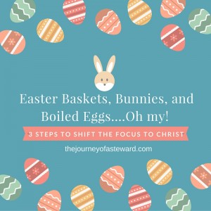 Easter Baskets, Bunnies, and Boiled Eggs....Oh my!