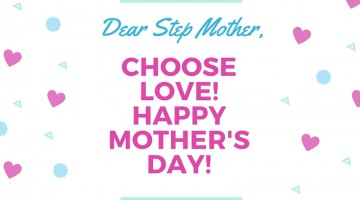 Dear Step-Mother: Choose Love