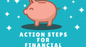 Action Steps for Financial Freedom from the Past, Present, and Future